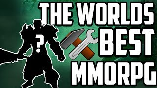 Crafting The Worlds Perfect MMORPG