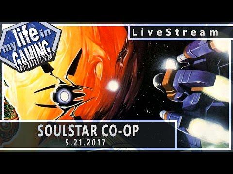 SoulStar Co-op (w/Drumble) 5.21.2017 :: LiveStream - SoulStar Co-op (w/Drumble) 5.21.2017 :: LiveStream