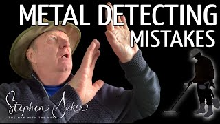 The top 5 silly mistakes made by metal detectorists