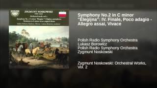 "Symphony No.2 in C minor ""Elegijna"": IV. Finale, Poco adagio - Allegro assai, Vivace"
