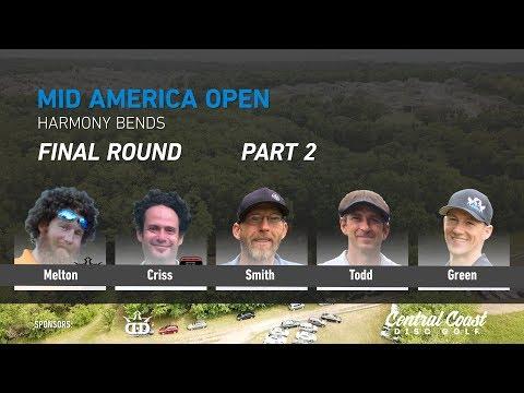 2018 Mid America Open - Round 3 Part 2 - Melton, Criss, Smith, Todd, Green