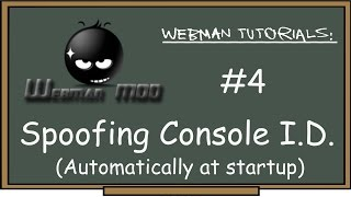 PS3 - webMAN Tutorial #4 spoof console ID CiD idps automatically at startup. Input w/phone tab or pc