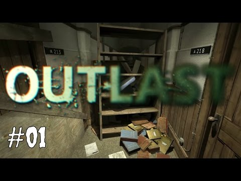 Outlast #01 Ankunft in der Hölle Lets Play Outlast  Deutsch Gameplay German Outlast