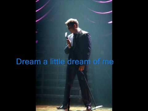 Michael Buble Dream A Little Dream Of Me Cover Youtube