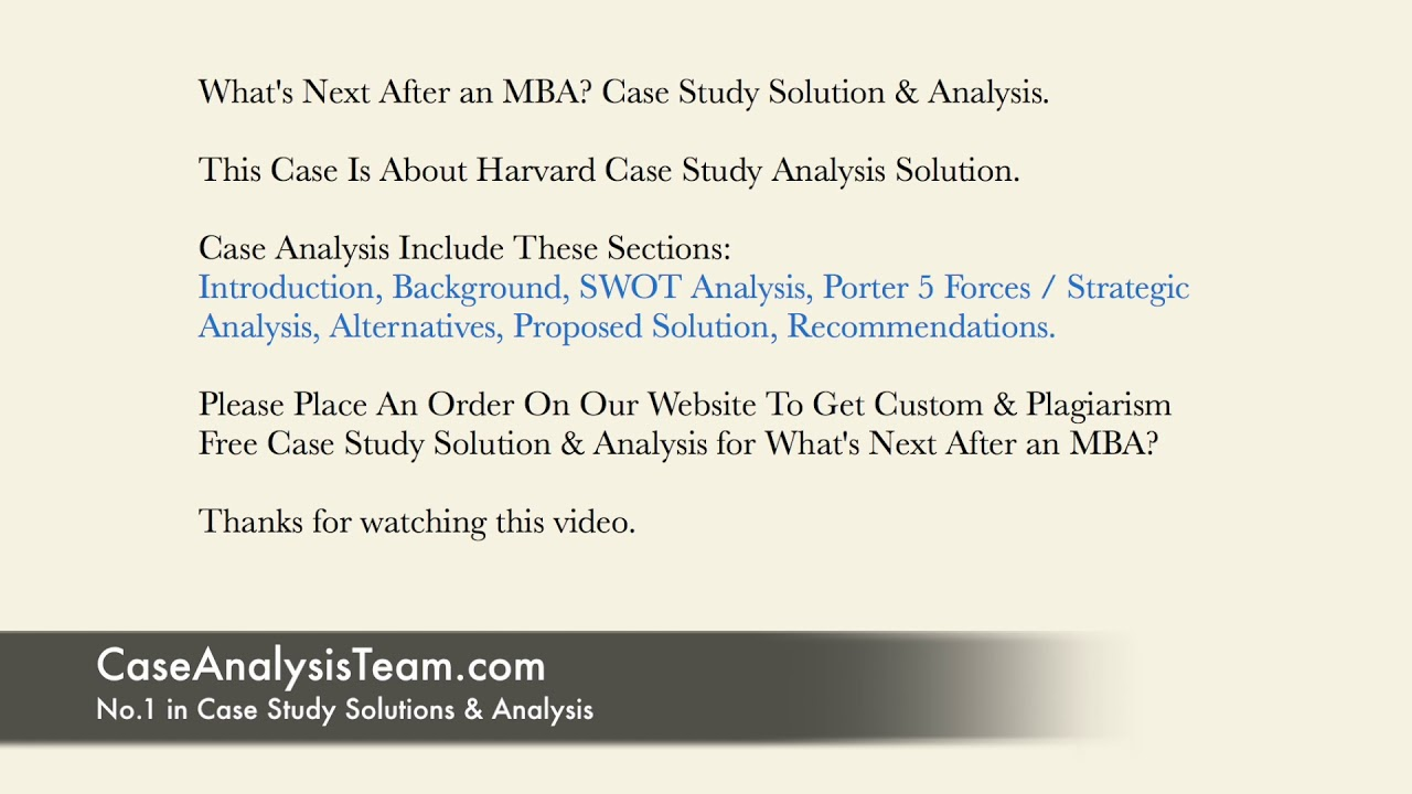 What's Next After an MBA? Case Study Solution & Analysis