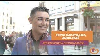 Gente Maravillosa | Ángel Garó