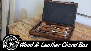 Wood & Leather Chisel Box || DIY