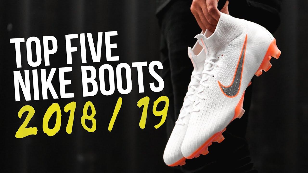 Haz todo con mi poder cliente Contemporáneo  Top 5 NIKE Football Boots | 2018-2019 - YouTube
