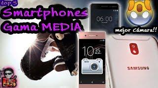 TOP 5 Los Mejores Gama Media 2017
