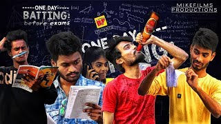 One Day Batting Before Exam || Boy Formula || MIKE FILMS || Episode 1