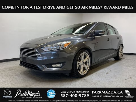 GREY 2016 Ford Focus  Review   - Park Mazda
