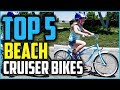 Best Beach Cruiser Bikes In 2019