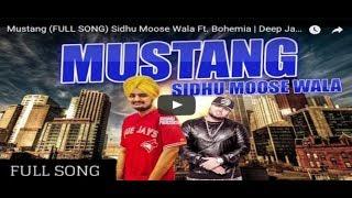 Mustang - Sidhu Moose Wala Ft Bohemia - Music Video - Deep Jandu - Latest 2017