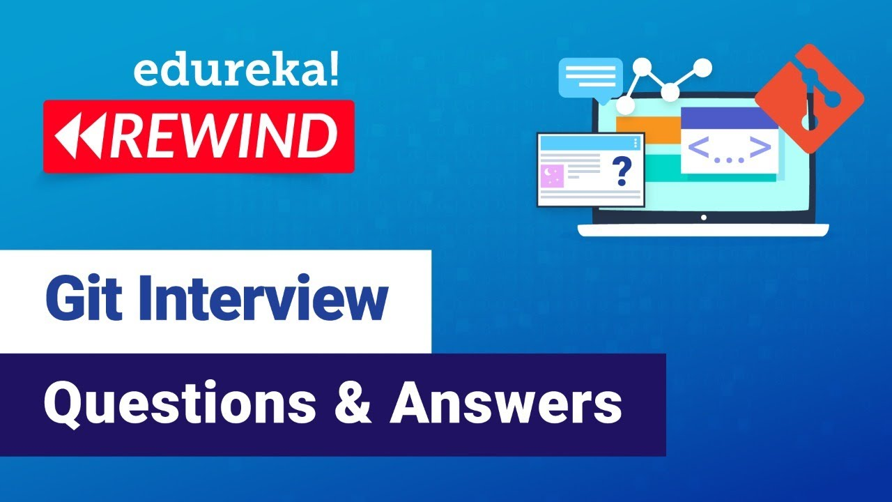 Git Interview Questions and Answers   Git Tutorial   DevOps Training