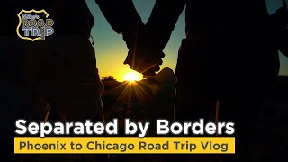 Couple Separated by Borders due to Covid - Phoenix to Chicago road trip vlog Ep. #1