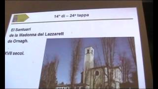 El camin de Sant Agostin · Conferenza in lombard · Lengua lombarda ISO 639-3 lmo