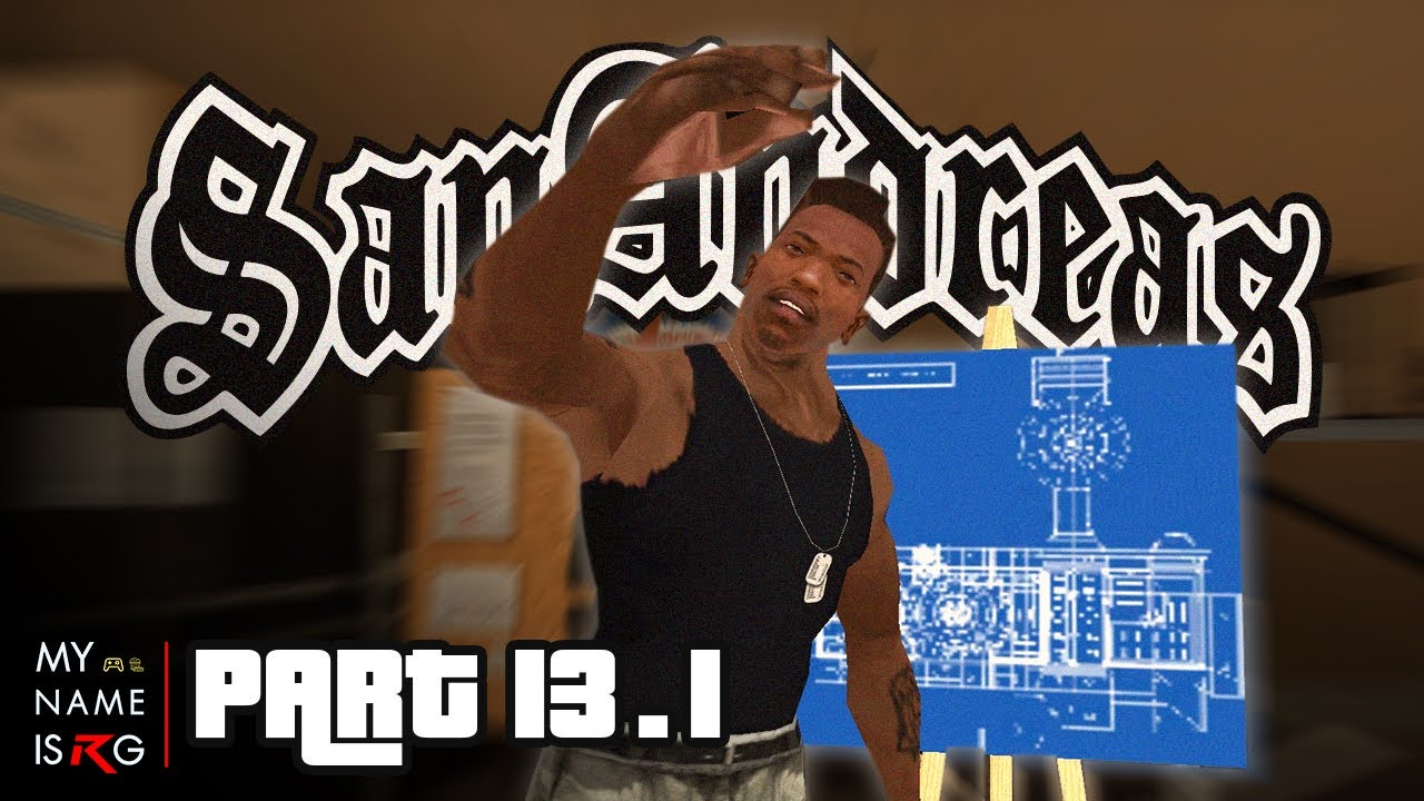 GTA : San Andreas [ภารกิจเสริม] | อย่างงี้...ต้องปล้น #13.1