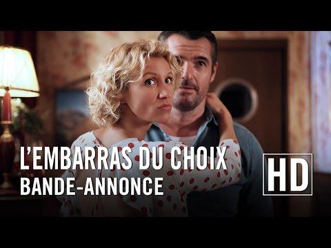 L'embarras du choix - Bande-annonce officielle HD