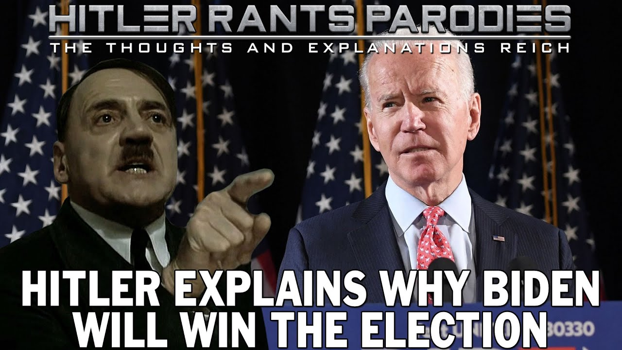 Hitler explains why Biden will win the election