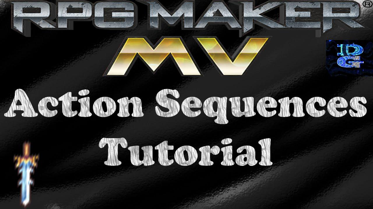 RPG Maker MV Action Sequence Tutorial