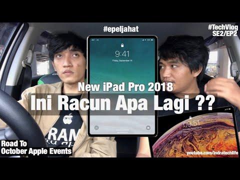 Racun Lagi : New iPad Pro 2018 KEREN BANGET ! Rilis Akhir Bulan Oktober - iTechlife