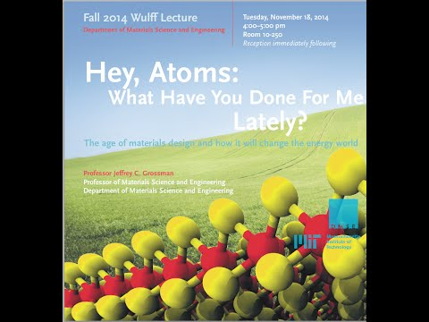 Wulff Lecture: Hey, Atoms: What Have You Done for Me Lately?