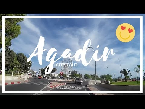 Agadir City Tour #1 - تسركيلا فأكادير