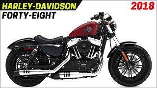 NEW 2018 Harley-Davidson Forty-Eight 1200cc - More Aggressive And New Color Design