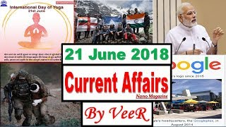 21 June 2018 - Current Affairs - PIB, Indian Express, Yojana, Yoja Day - Nano Magazine - By VeeR