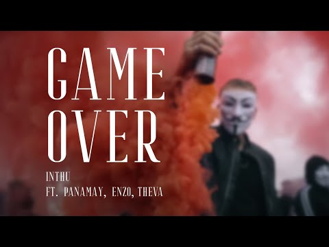 Inthu - Game Over ft. Panamay | Enzo | Theva | Tamil Rap | 4K | Fly Vision