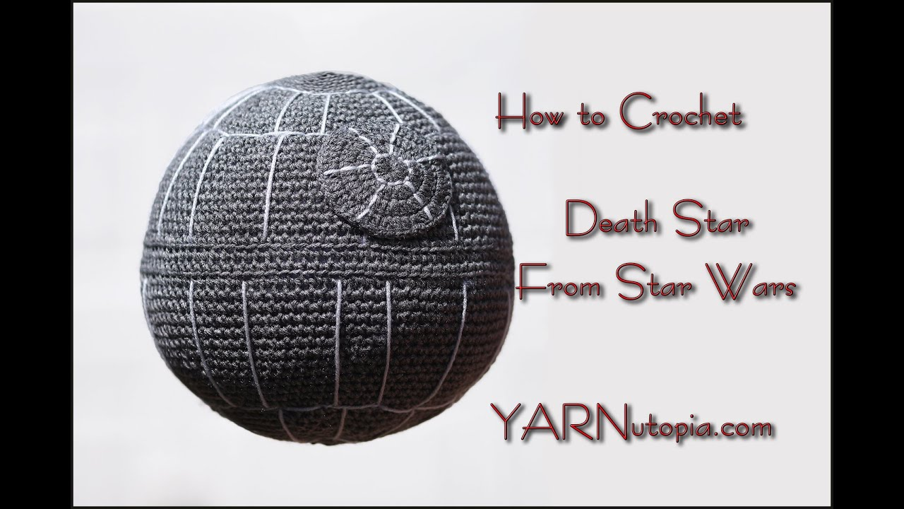 Crochet Tutorial: Death Star Pillow from Star wars - YouTube