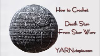 How to Crochet Death Star Pillow from Star wars