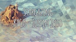 Stargazing - KYGO /\ Justin Jesso | Magyar-Angol Felirat - Hungarian-English Lyrics