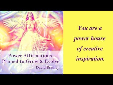 Power Affirmations:  Primed to Grow and Evolve