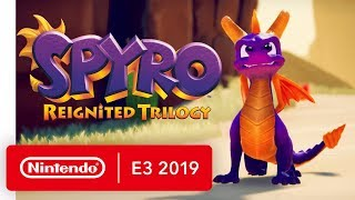 Spyro Reignited Trilogy - Nintendo Switch Trailer - Nintendo E3 2019