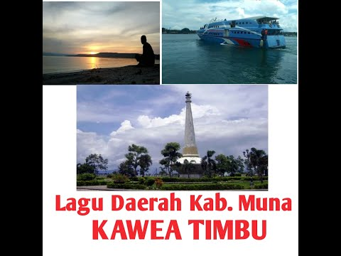 Lagu Daerah Kab. Muna Kawea Timbu