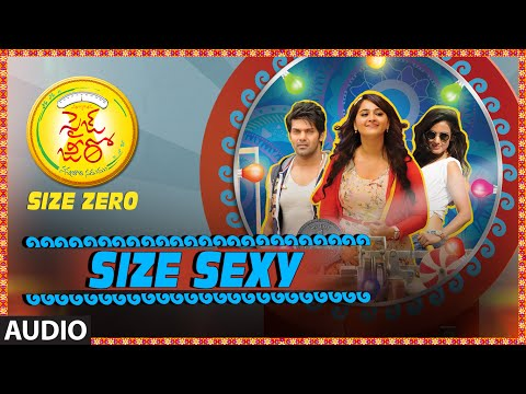 Size Sexy Full Song (Audio) ||