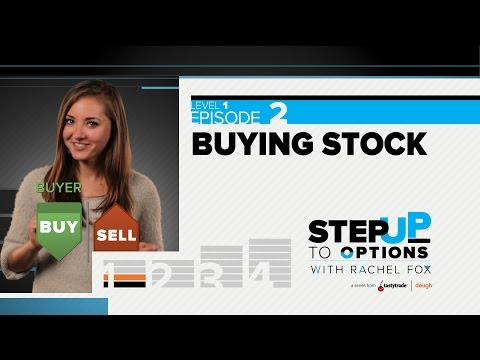 Ep 1.2 - Buying Stock | Step Up to Options