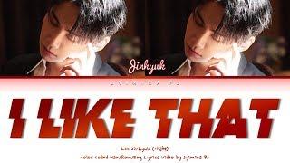 Lee Jin Hyuk (이진혁) - 'I Like That' Lyrics (Color Coded_Han_Rom_Eng)