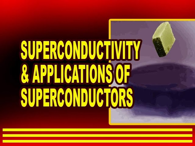 superconductors and applications Applications of superconductivity the early superconductors were chunks of metal a breakthrough came in the 1960s with the development of a superconducting wire, an alloy of niobium and titanium.