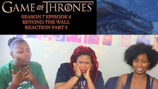 Game of Thrones Season 7 Episode 6 BEYOND THE WALL Reaction!!! Part 2 thumbnail