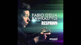 Fabio D'elia & Kawkastyle - Respawn // DANCECLUSIVE //