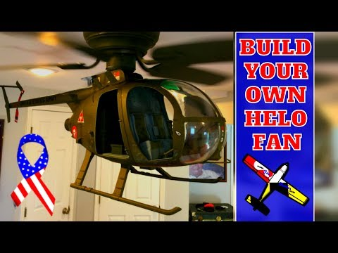 How To Turn A Ceiling Fan Into An Army Helicopter