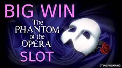PHANTOM OF THE OPERA SLOTS BIG WIN - ONLINE CASINO