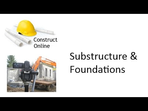 Construct Online - Substructure & Foundation Design