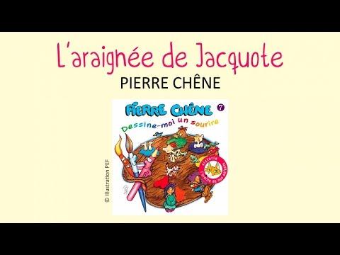 Pierre Chêne - L'araignée de Jacquote - chanson pour enfants