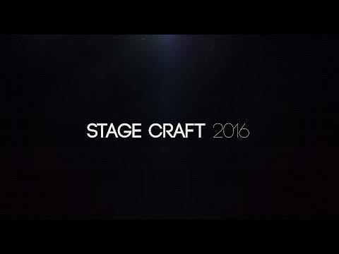 Stage Craft 2016 Recap