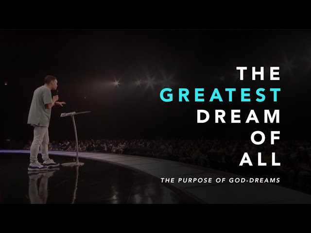 The Greatest Dream of All - Tauren Wells (Message)