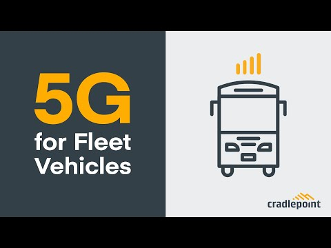 5G for Fleet Vehicles — Will 5G Performance Change for Moving Vehicles?