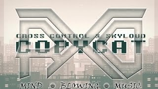 cross control skyloud copycat